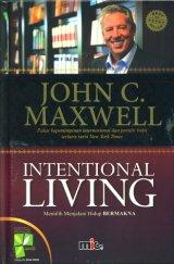 Intentional Living: Memilih Menjalani Hidup Bermakna