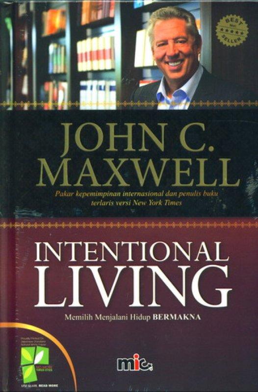 Cover Buku Intentional Living: Memilih Menjalani Hidup Bermakna