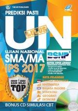 Prediksi Pasti Lulus UN SMA/MA IPS 2017 [Bonus CD SIMULASI CBT]