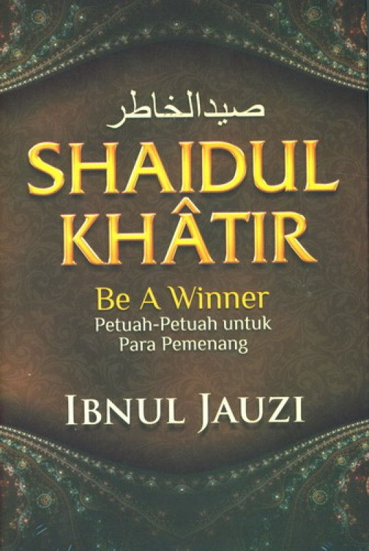 Cover Buku Shaidul Khatir : Be A Winner [Cover Baru]