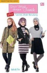 Hijab Style for Campus: Gaya Hijab dengan Tunik plus Tutorial Jilbab Kerudung