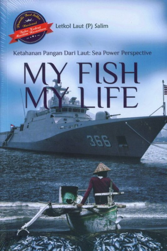 Cover Buku Ketahanan Pangan Dari Laut: Sea Power Perspective [My Fish My Life]