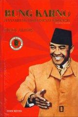 Bung Karno Penyambung Lidah Rakyat Indonesia(HC) Edisi Revisi