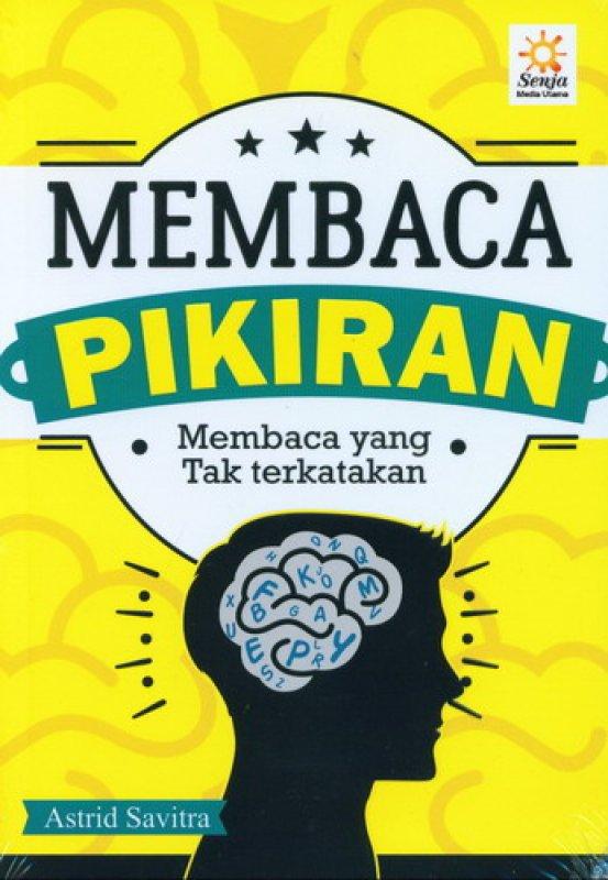 Cover Buku Membaca Pikiran: Membaca yang Tak Terkatakan
