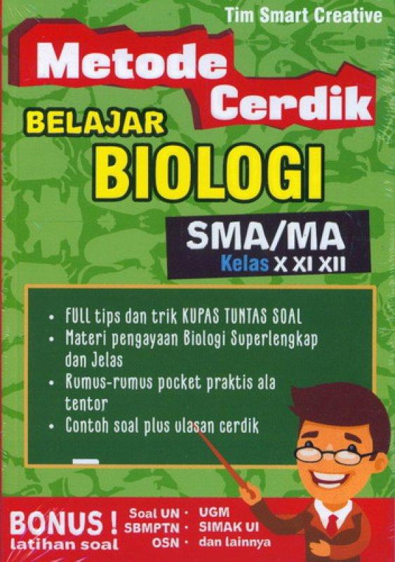 Cover Buku Metode Cerdik Belajar Biologi SMA/MA Kelas X XI XIII