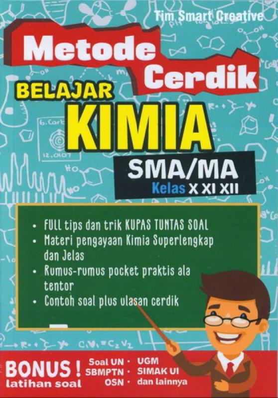 Cover Buku Metode Cerdik Belajar Kimia SMA/MA Kelas X XI XIII