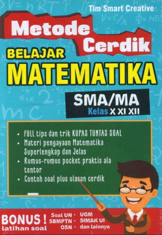 Cover Buku Metode Cerdik Belajar Matematika SMA/MA Kelas X XI XIII