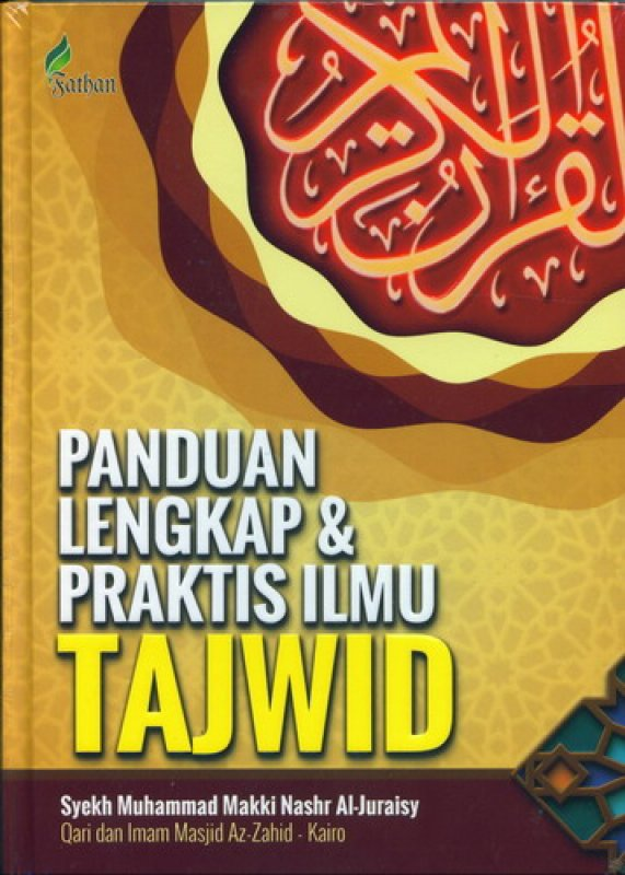 Cover Buku Panduan Lengkap & Praktis Ilmu Tajwid [HC]