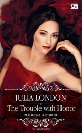 Historical Romance: Pertaruhan Lady Honor (The Trouble With Honor)