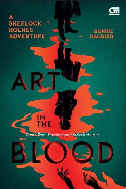 Cover Buku Darah Seni: Petualangan Sherlock Holmes (Art In The Blood)