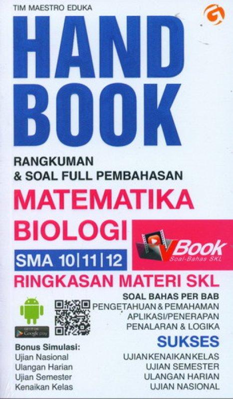 Cover Buku Handbook Rangkuman & Soal Full Pembahasan MATEMATIKA BIOLOGI SMA 10, 11, 12