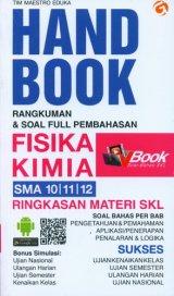 Handbook Rangkuman & Soal Full Pembahasan FISIKA KIMIA SMA 10, 11, 12