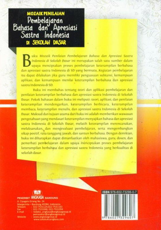 Cover Belakang Buku Mozaik Penilaian Pembelajaran Bahasa dan Apresiasi Sastra Indonesia Di Sekolah Dasar