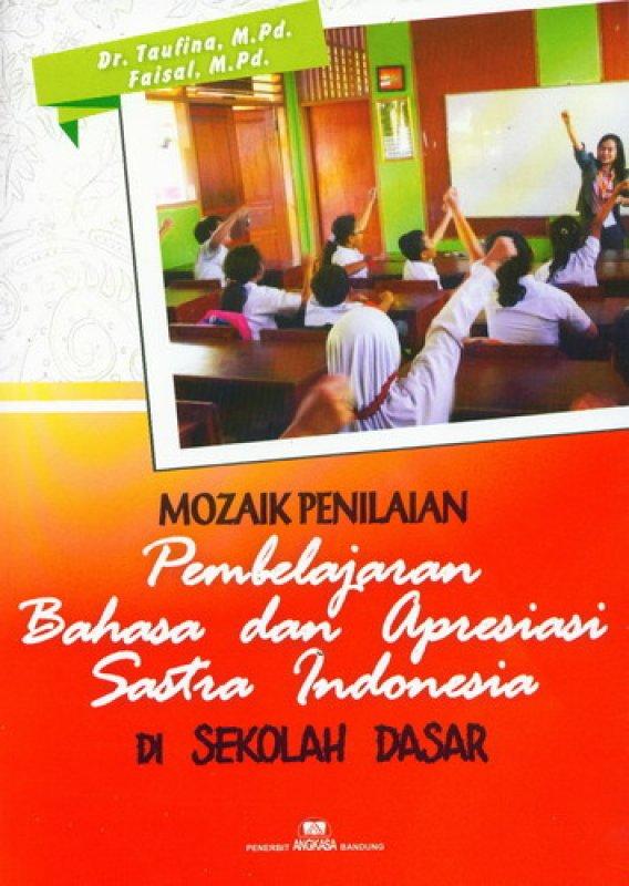 Cover Buku Mozaik Penilaian Pembelajaran Bahasa dan Apresiasi Sastra Indonesia Di Sekolah Dasar