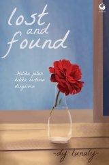 Lost and Found: Hatiku Jatuh Ketika Bertemu Denganmu