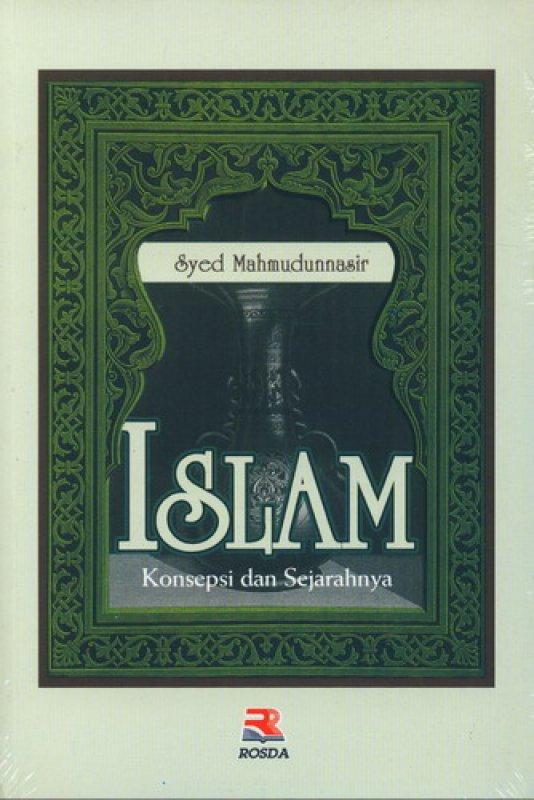 Cover Buku Islam Konsepsi Dan Sejarahnya