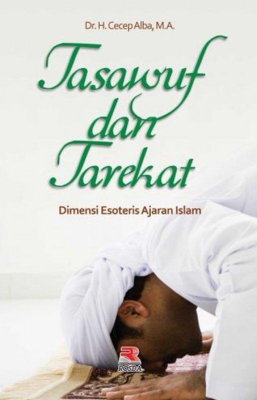 Cover Buku Tasawuf Dan Tarekat Dimensi Esoteris Ajaran Islam