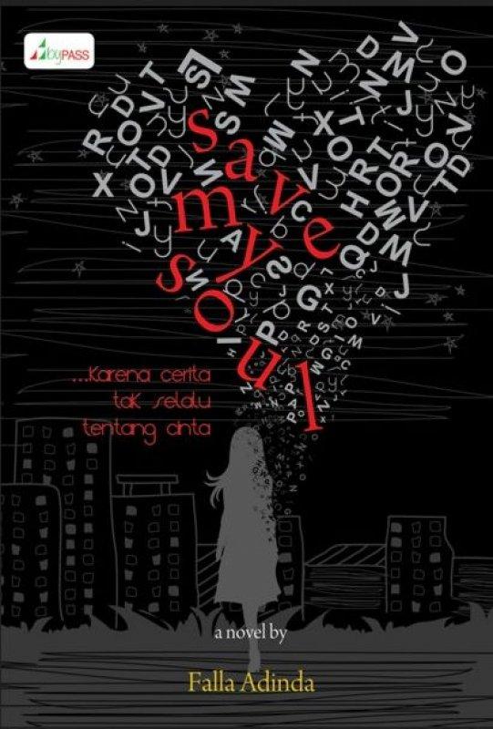 Cover Buku Save My Soul: Karena cerita tak selalu tentang cinta