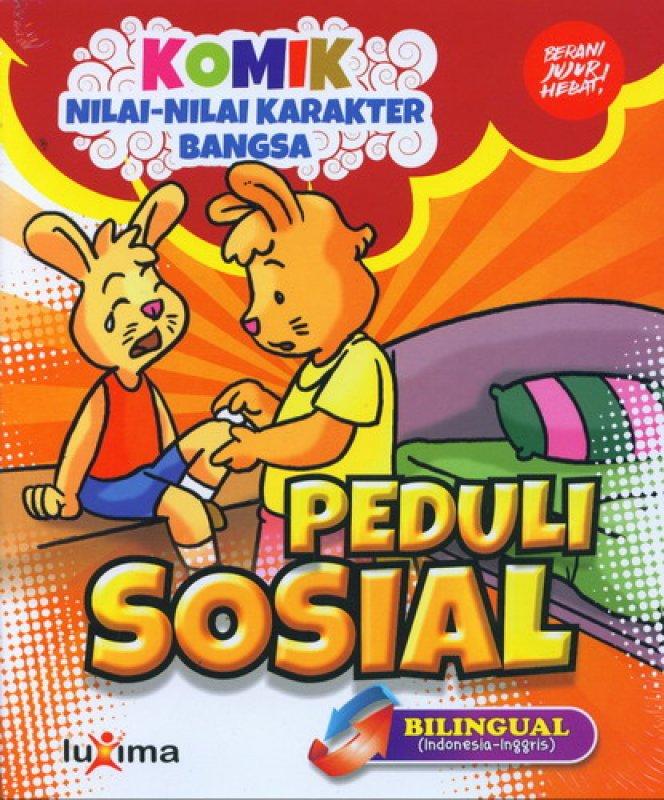 Cover Buku Komik Nilai-Nilai Karakter Bangsa: Peduli Sosial (Bilingual) (Promo Luxima)