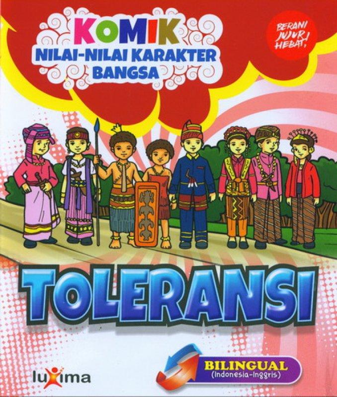 Cover Buku Komik Nilai-Nilai Karakter Bangsa: TOLERANSI (Bilingual) (Promo Luxima)