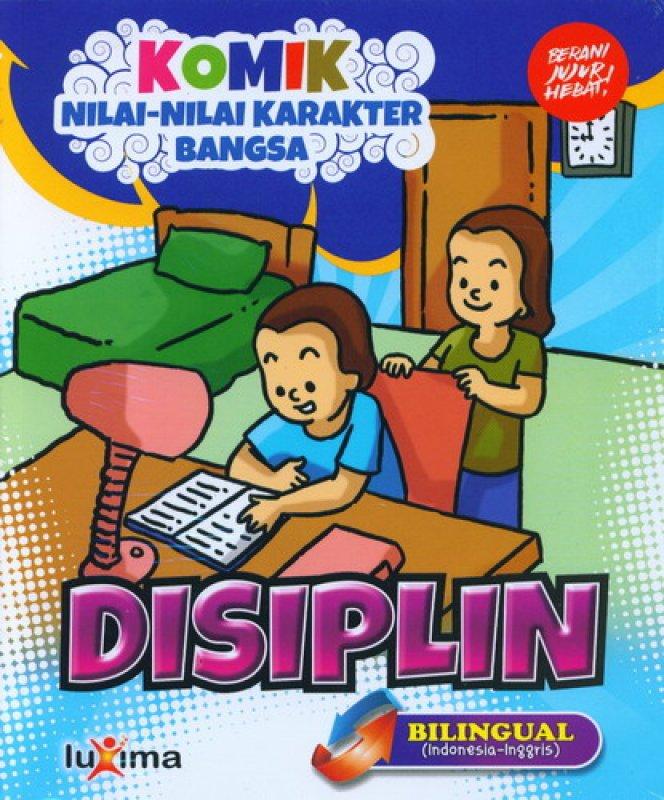 Cover Buku Komik Nilai-Nilai Karakter Bangsa: DISIPLIN (Bilingual) (Promo Luxima)