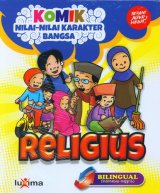 Komik Nilai-Nilai Karakter Bangsa: RELIGIUS (Bilingual) (Promo Luxima)