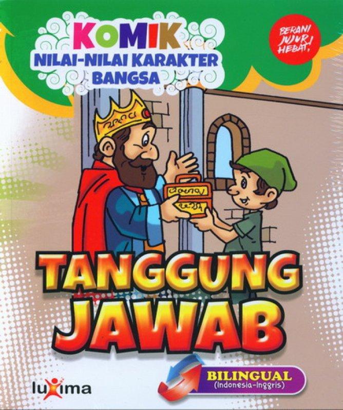 Cover Buku Komik Nilai-Nilai Karakter Bangsa: Tanggung Jawab (Bilingual) (Promo Luxima)