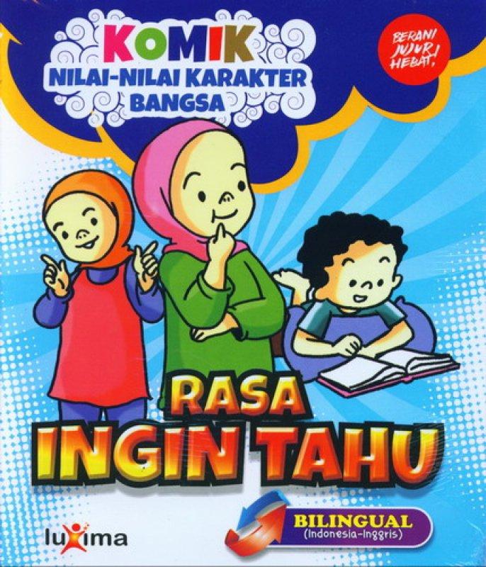 Cover Buku Komik Nilai-Nilai Karakter Bangsa: Rasa Ingin Tahu (Bilingual) (Promo Luxima)