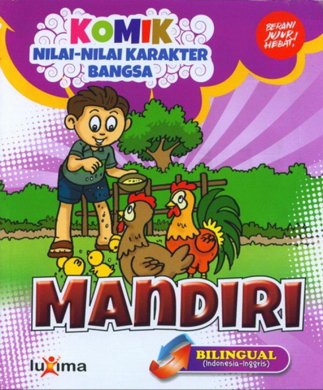 Cover Buku Komik Nilai-Nilai Karakter Bangsa: MANDIRI (Bilingual) (Promo Luxima)