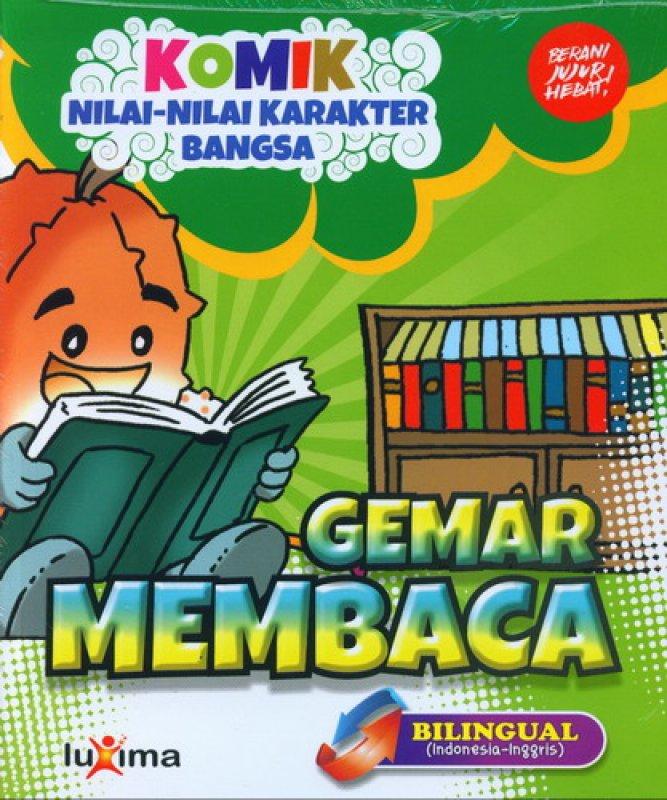 Cover Buku Komik Nilai-Nilai Karakter Bangsa: Gemar Membaca (Bilingual) (Promo Luxima)