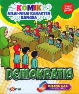 Komik Nilai-Nilai Karakter Bangsa: DEMOKRATIS (Bilingual) (Promo Luxima)
