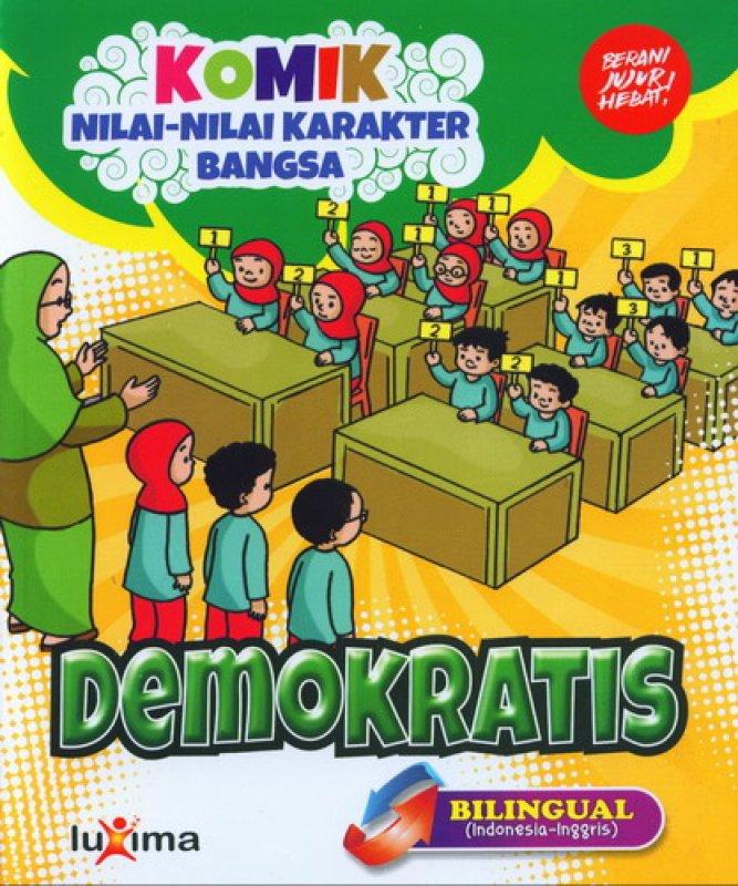 Cover Buku Komik Nilai-Nilai Karakter Bangsa: DEMOKRATIS (Bilingual) (Promo Luxima)