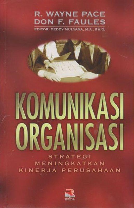 Cover Buku Komunikasi Organisasi: Strategi Meningkatkan Kinerja Perusahaan