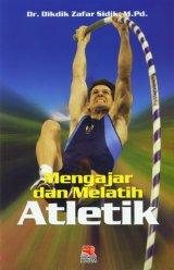 Mengajar Dan Melatih Atletik