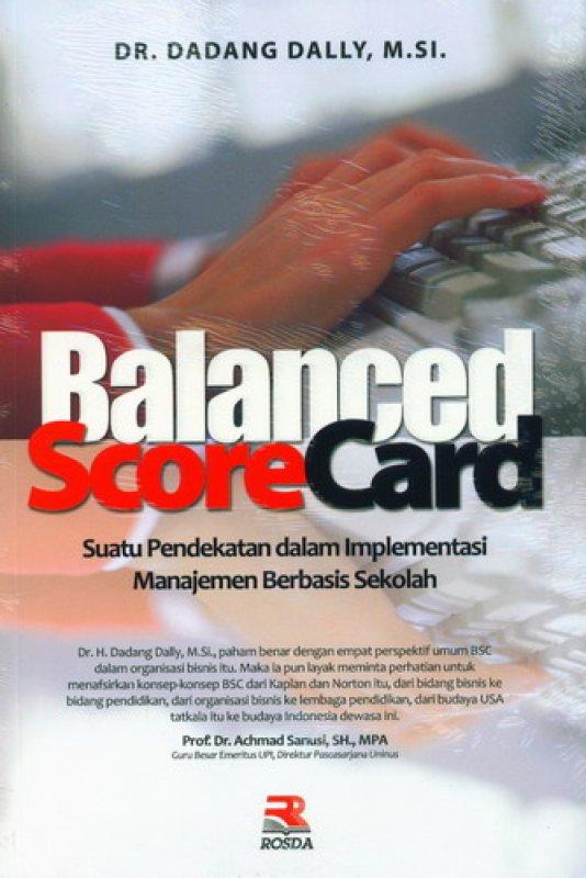 Cover Buku Balanced Scorecard (Suatu Pendekatan dalam Implementasi Manajemen Berbasis Sekolah)