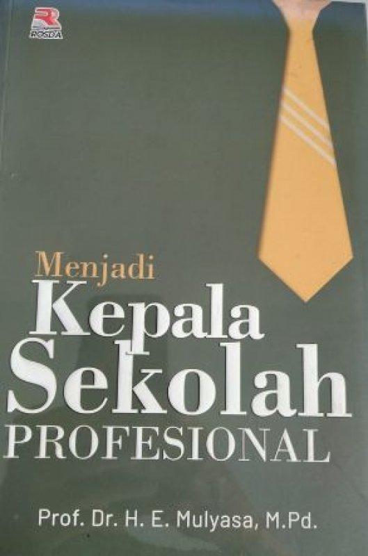 Cover Buku Menjadi Kepala Sekolah Profesional