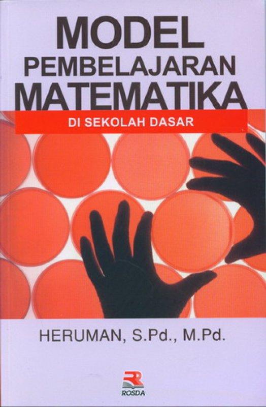 Cover Buku Model Pembelajaran Matematika Di Sekolah Dasar
