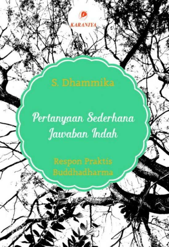 Cover Buku Pertanyaan Sederhana Jawaban Indah - Respon Praktis Buddhadharma