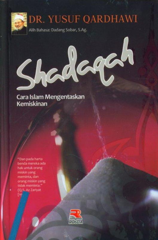 Cover Buku Shadaqah: Cara Islam Mengatasi Kemiskinan [HC]