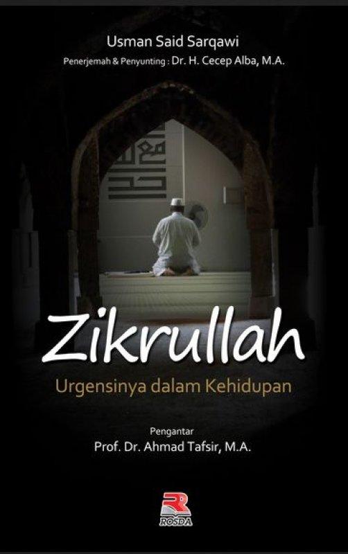 Cover Buku Zikrullah Urgensinya Dalam Kehidupan