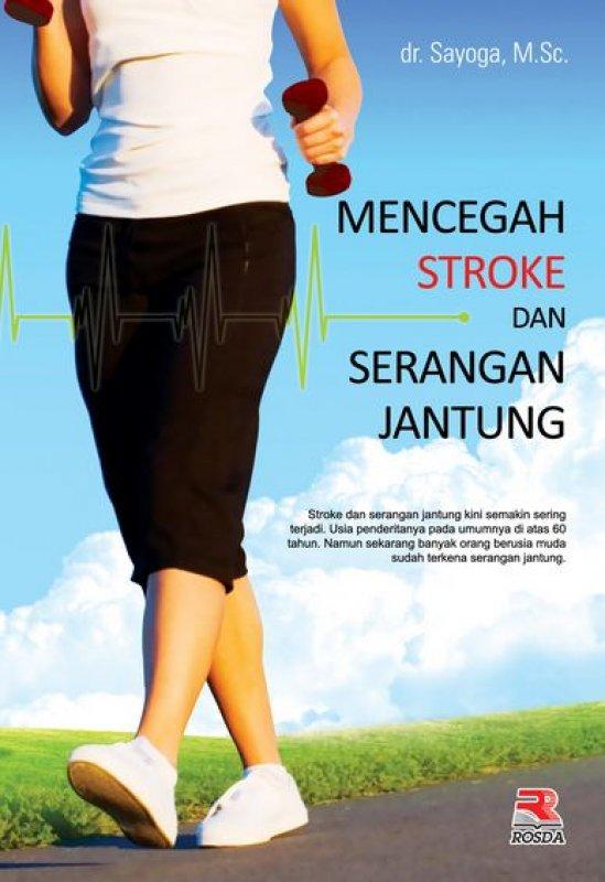 Cover Buku Mencegah Stroke dan Serangan Jantung