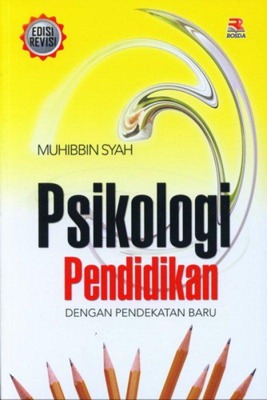 Cover Buku Psikologi Pendidikan Dengan Pendekatan Baru (Edisi Revisi)