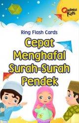 Ring Flash Cards : Cepat Menghafal Surah-surah Pendek