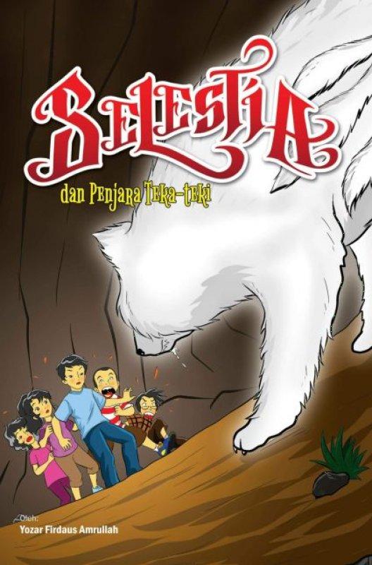 Cover Buku Selestia dan Penjara Teka-teki [Ber-TTD asli Penulis + Free buku Bajak Laut Popcorn]