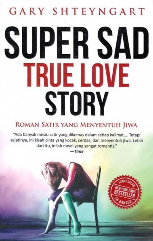 Cover Buku Super Sad True Love Story