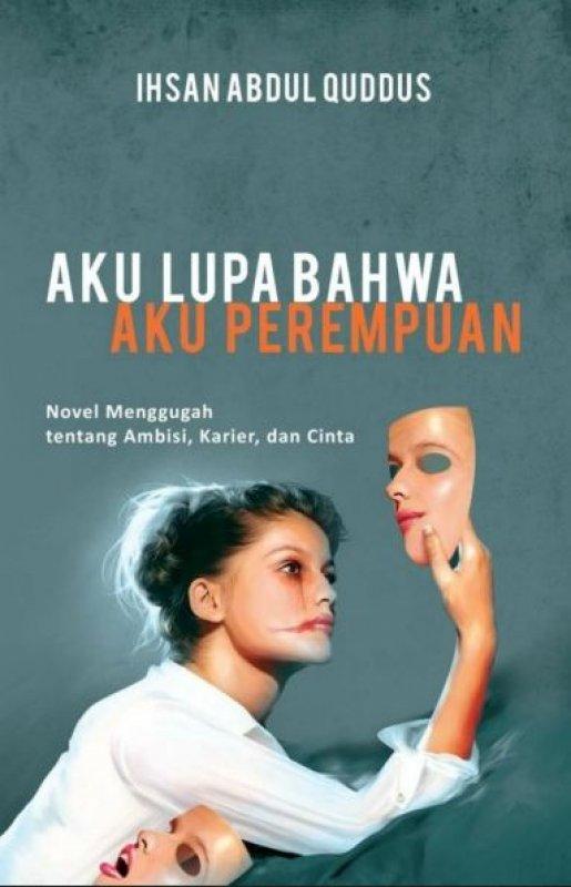 Cover Buku Aku Lupa Bahwa Aku Perempuan