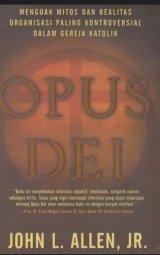 OPUS DEI: Sepak Terjang Kelompok Misterius (Cover Baru)