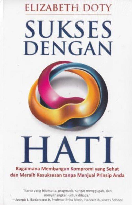 Cover Buku Sukses Dengan Hati