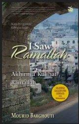 I Saw Ramallah: Akhirnya Kulihat Ramallah