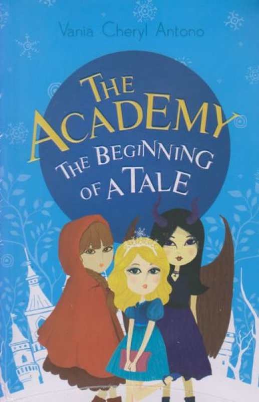 Cover Buku The Academy: The Beginning of a Tale